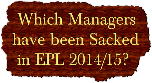 Which Managers Have Been Sacked